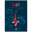 KOI, le monde de la carpe colorée - R.Herbert - H. Neumair