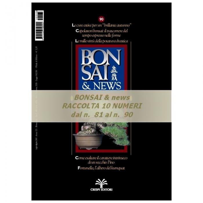 Raccolta BONSAI & news - dal n°  81 al n° 90