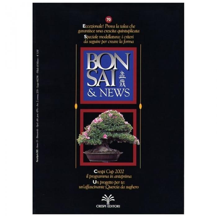 BONSAI & news n.  70 - Marzo-Aprile 2002
