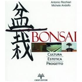 BONSAI Cultura, Estetica, Progetto - Ricchiari - Andolfo