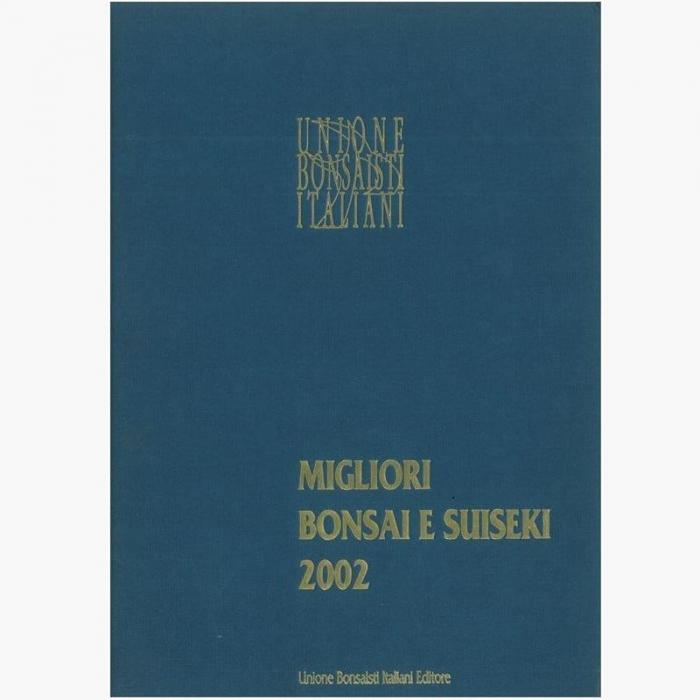 Catalogo UBI Migliori Bonsai e Suiseki 2002